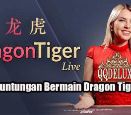 Fakta Keuntungan Bermain Dragon Tiger Online
