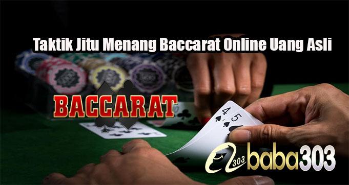 Taktik Jitu Menang Baccarat Online