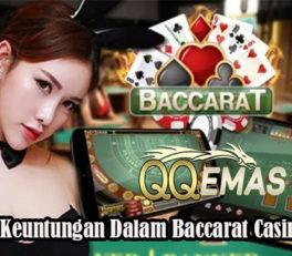 Tawaran Keuntungan Dalam Baccarat Casino Online